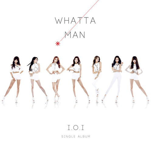 아이오아이 (I.O.I) / Whatta Man (1st Single Album/초반)