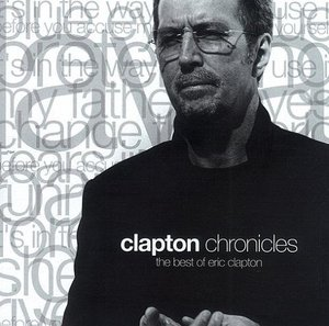 [중고] Eric Clapton / Clapton Chronicles : Best Of Eric Clapton (2CD/아웃케이스)