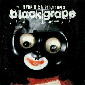 [중고] Black Grape / Stupid, Stupid, Stupid (수입CD)