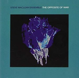 [중고] Steve MacLean Ensemble / Opposite of War (수입CD)