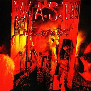 [중고] W.A.S.P. / Live... In The Raw (수입CD)