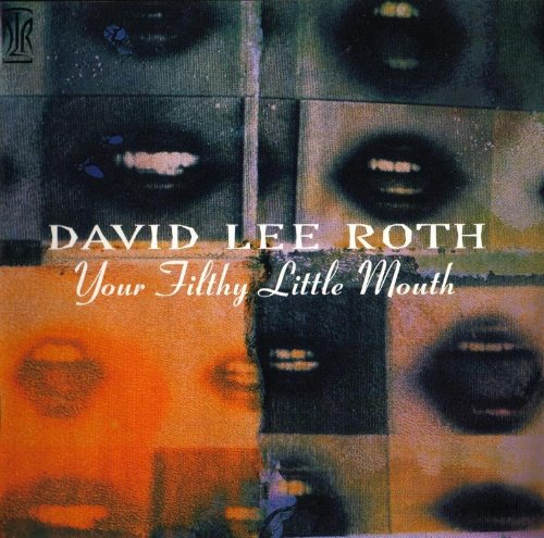 [중고] David Lee Roth / Your Filthy Little Mouth (수입CD)