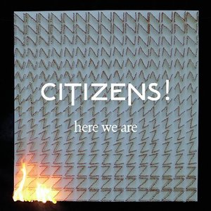 Citizens! / Here We Are (미개봉CD)