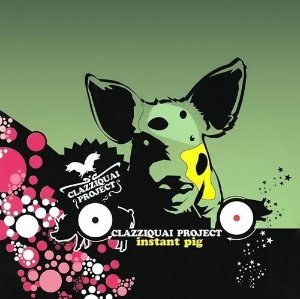 [중고] Clazziquai Project(클래지콰이 프로젝트) / Instant Pig (Digipak CD)
