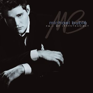 Michael Buble / Call Me Irresponsible (미개봉 CD)