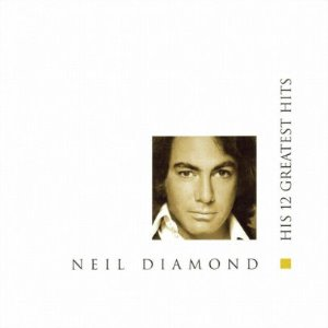 Neil Diamond / 12 Greatest Hits (수입CD/미개봉)