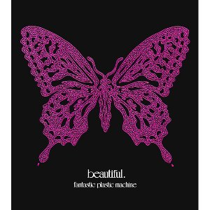 [중고CD] Fantastic Plastic Machine / Beautiful (수입)