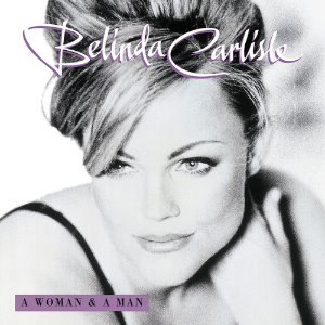 [중고CD] Belinda Carlisle / A Woman & A Man