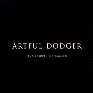 [중고CD] Artful Dodger / It's All About The Stragglers (홍보용)