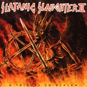 [중고CD] V.A. / Slatanic Slaughter 2 A Tribute To Slayer (수입)